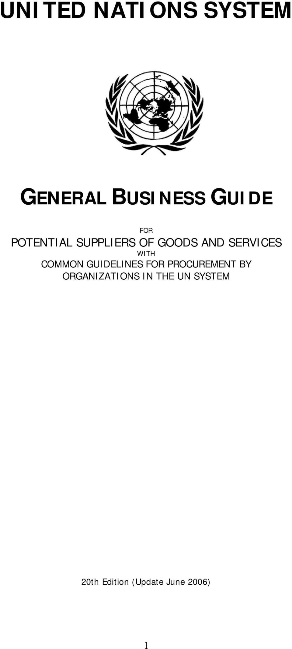 COMMON GUIDELINES FOR PROCUREMENT BY