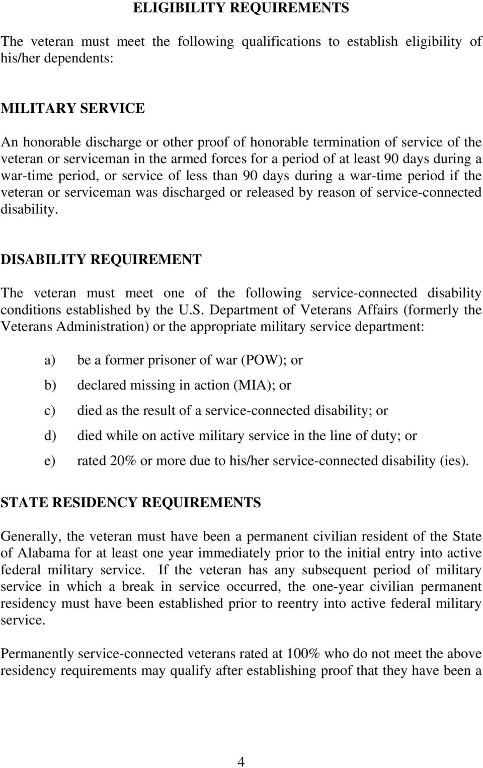 veteran or serviceman was discharged or released by reason of service-connected disability.