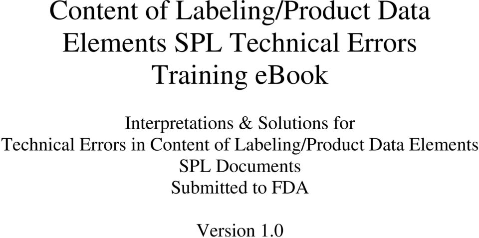 for Technical s in  Documents Submitted to FDA