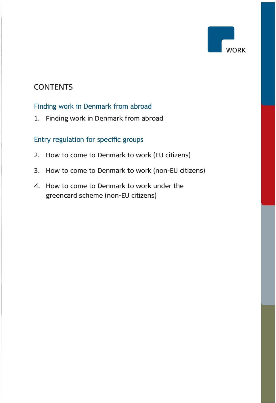 How to come to Denmark to work (EU citizens) 3.