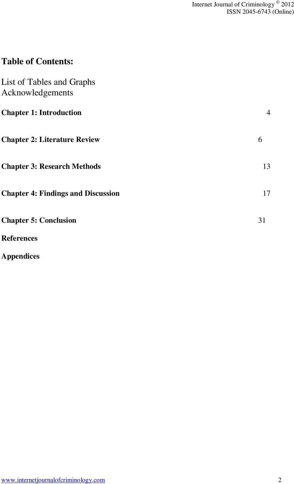 Research Methods 13 Chapter 4: Findings and Discussion 17 Chapter 5:
