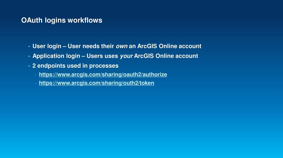 account 2 endpoints used in processes - https://www.arcgis.