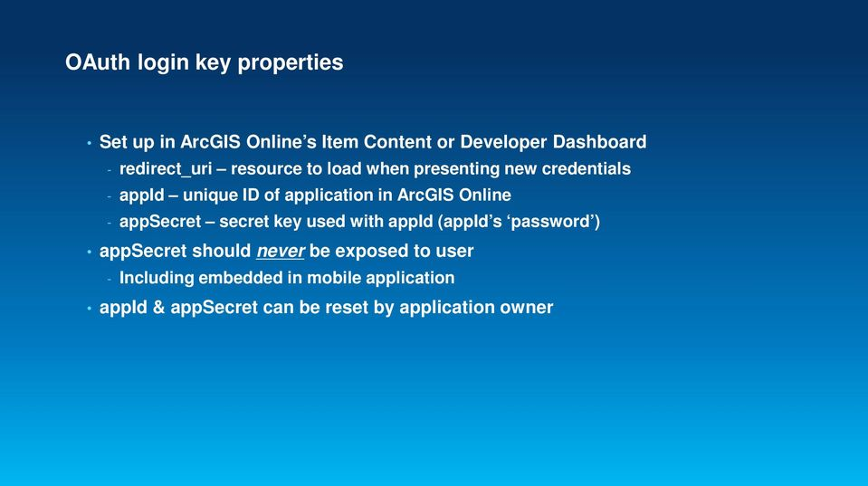 ArcGIS Online - appsecret secret key used with appid (appid s password ) appsecret should never be