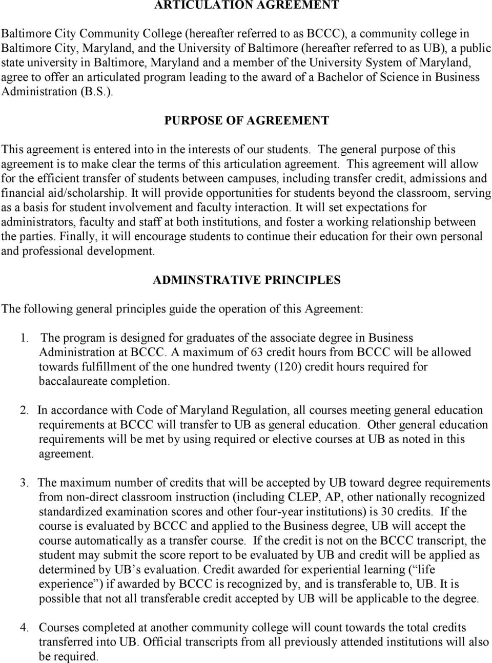 Business Administration (B.S.). PURPOSE OF AGREEMENT This agreement is entered into in the interests of our students.