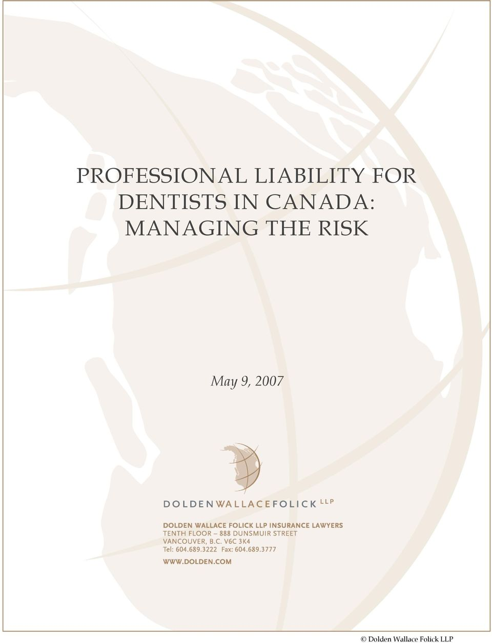 MANAGING THE RISK May 9,