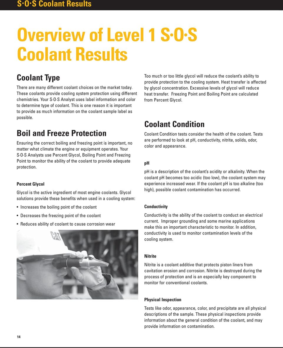 This is one reason it is important to provide as much information on the coolant sample label as possible.