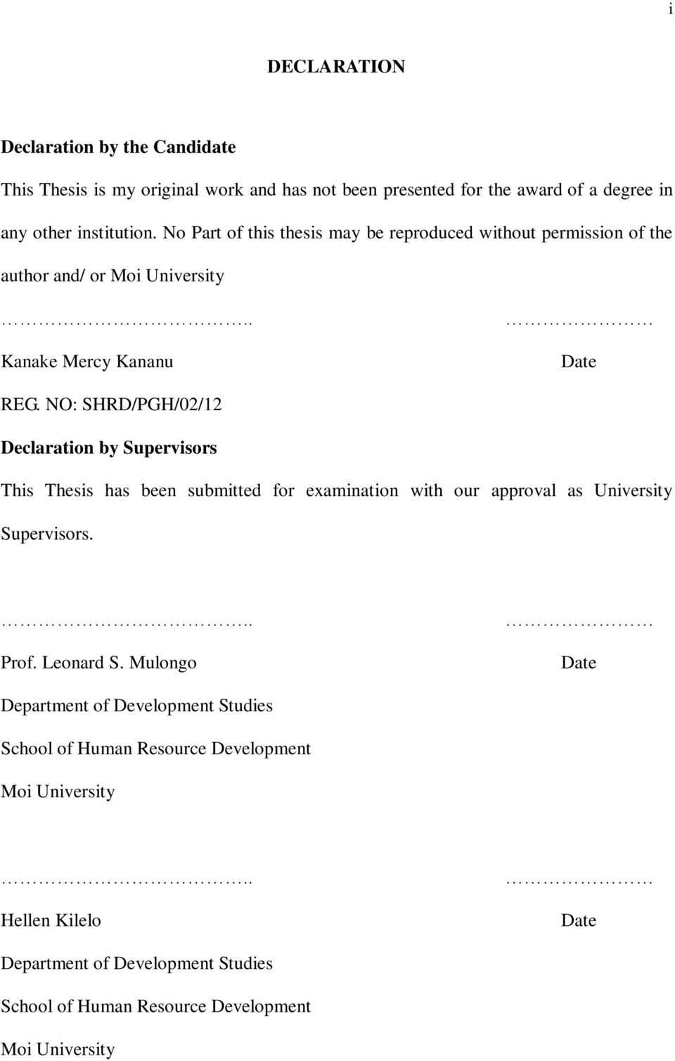 NO SHRD PGH Declaration by Supervisors This Thesis has been