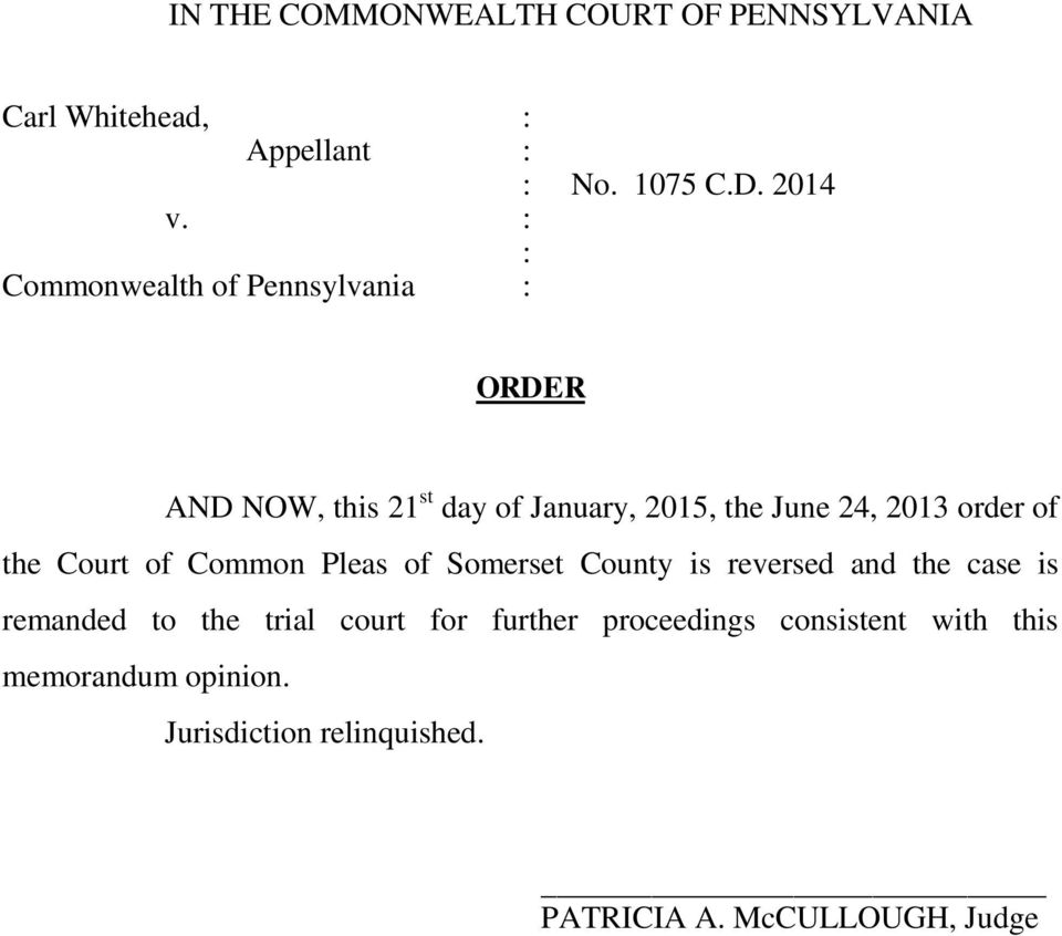of the Court of Common Pleas of Somerset County is reversed and the case is remanded to the trial court