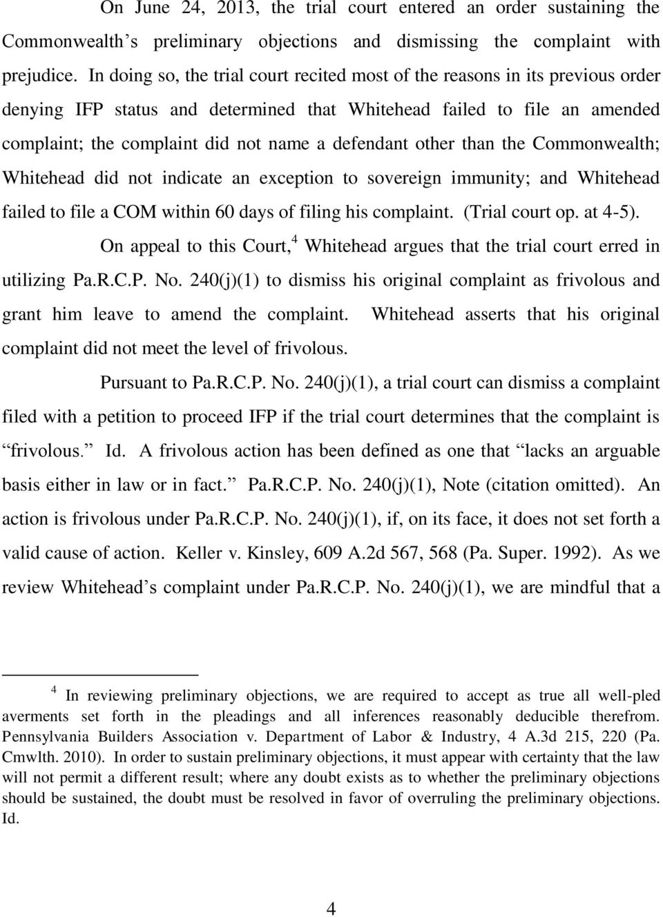 defendant other than the Commonwealth; Whitehead did not indicate an exception to sovereign immunity; and Whitehead failed to file a COM within 60 days of filing his complaint. (Trial court op.
