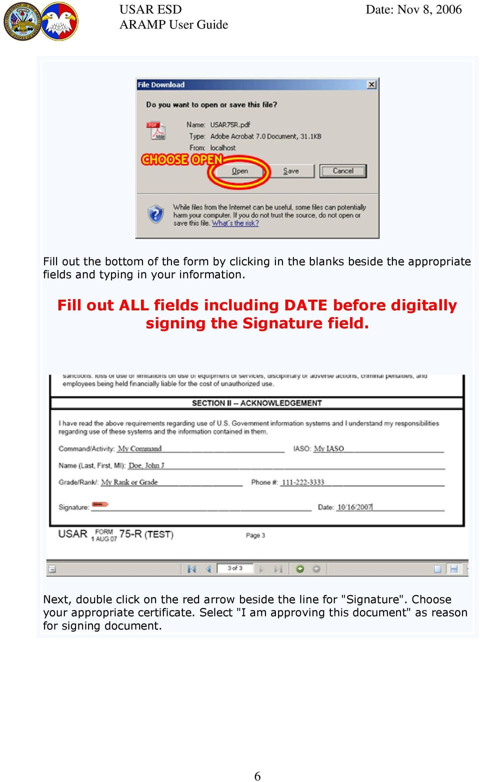 Fill out ALL fields including DATE before digitally signing the Signature field.
