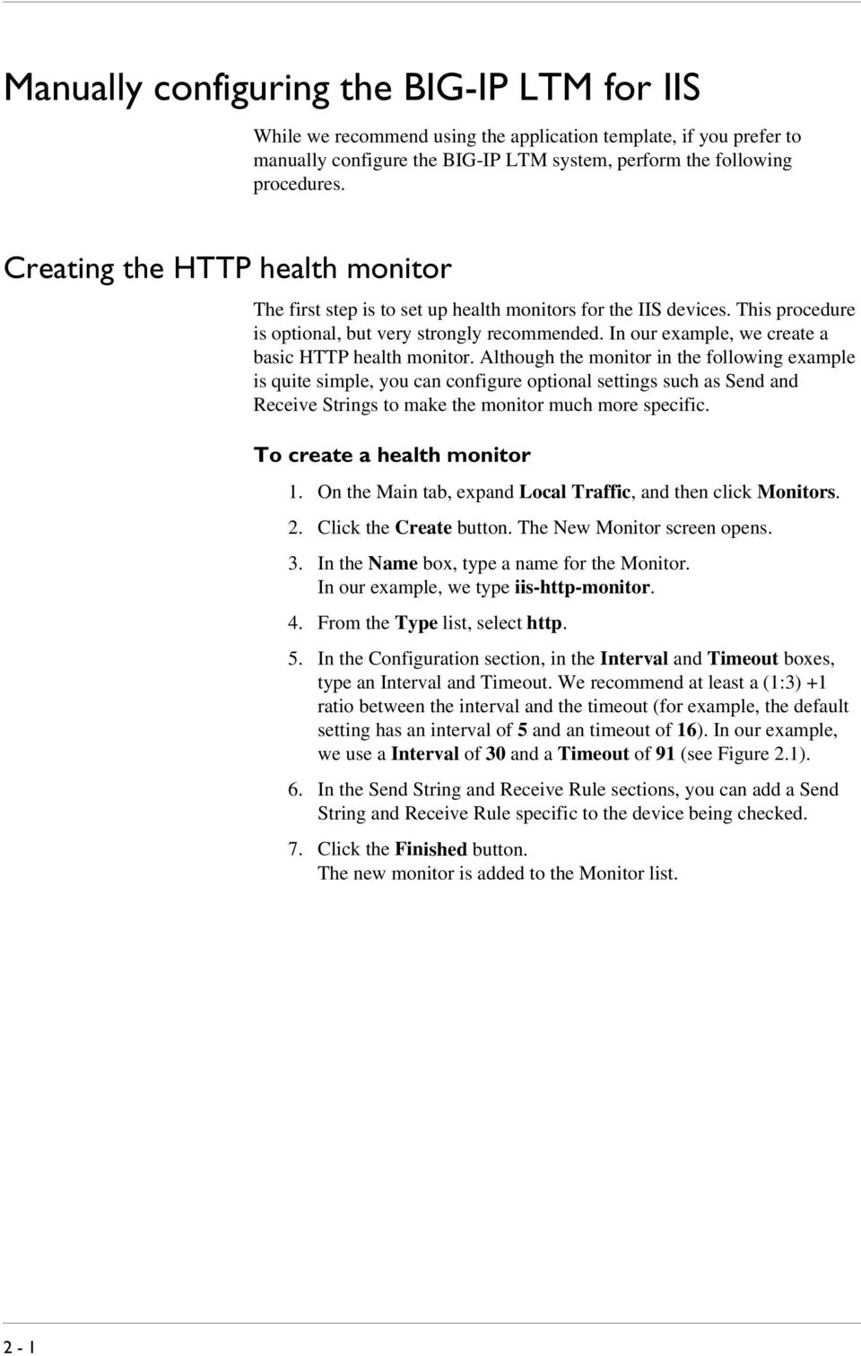 In our example, we create a basic HTTP health monitor.