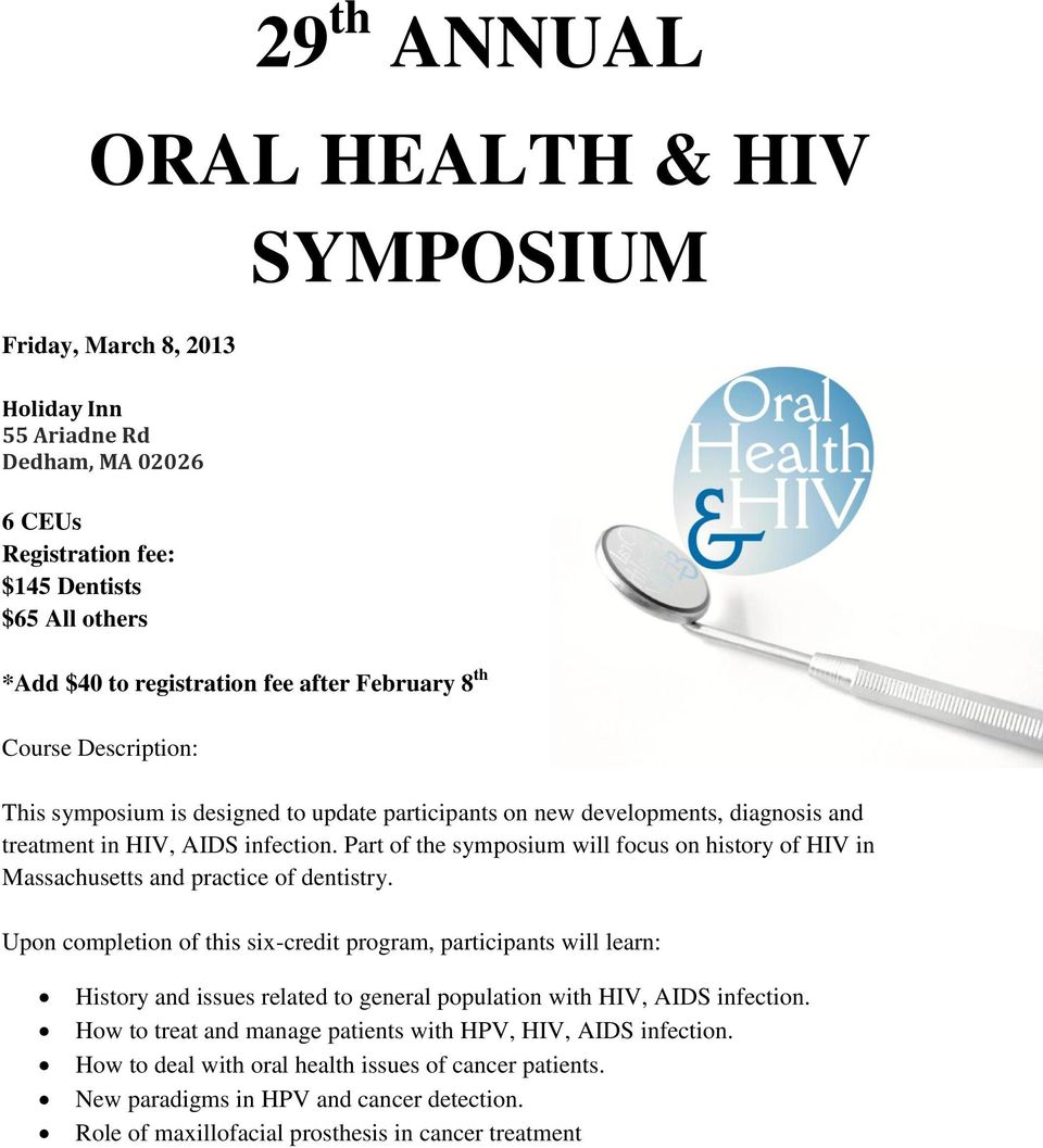 Part of the symposium will focus on history of HIV in Massachusetts and practice of dentistry.