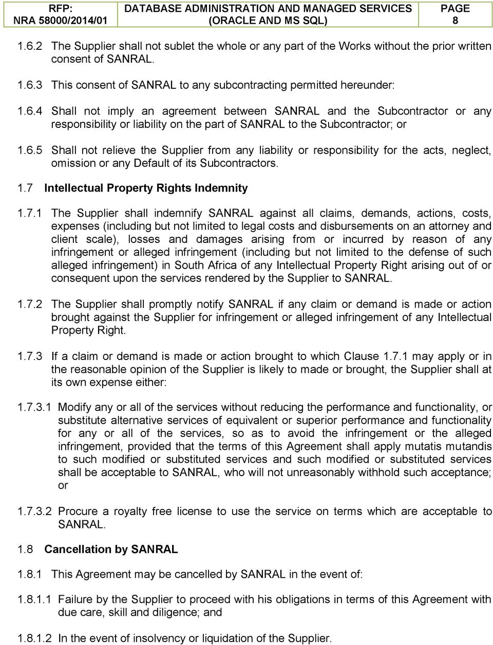 Intellectual Property Rights Indemnity 1.7.