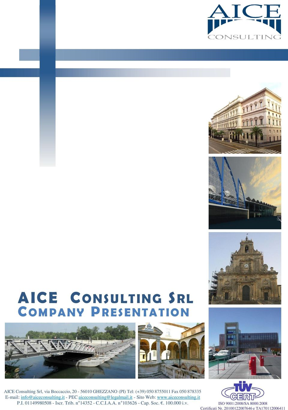 info@aiceconsulting.it - PEC aiceconsulting@legalmail.it - Sito Web: www.