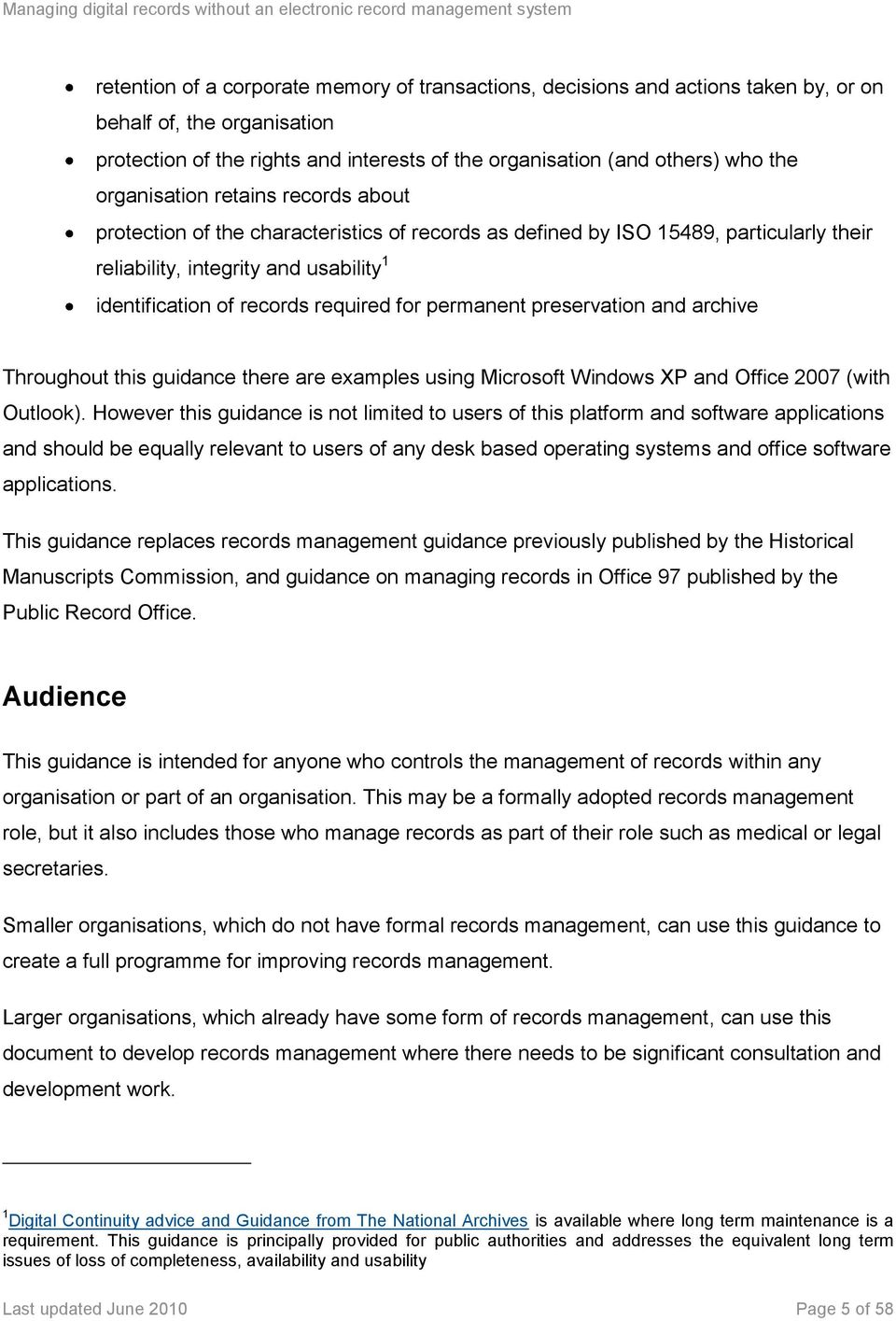 for permanent preservation and archive Throughout this guidance there are examples using Microsoft Windows XP and Office 2007 (with Outlook).