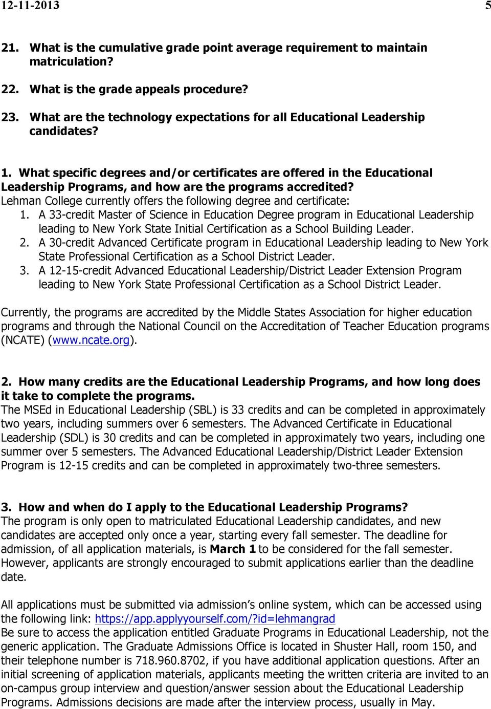 What specific degrees and/or certificates are offered in the Educational Leadership Programs, and how are the programs accredited?