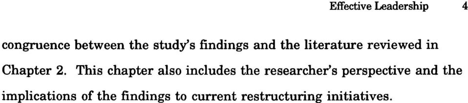 This chapter also includes the researcher's perspective