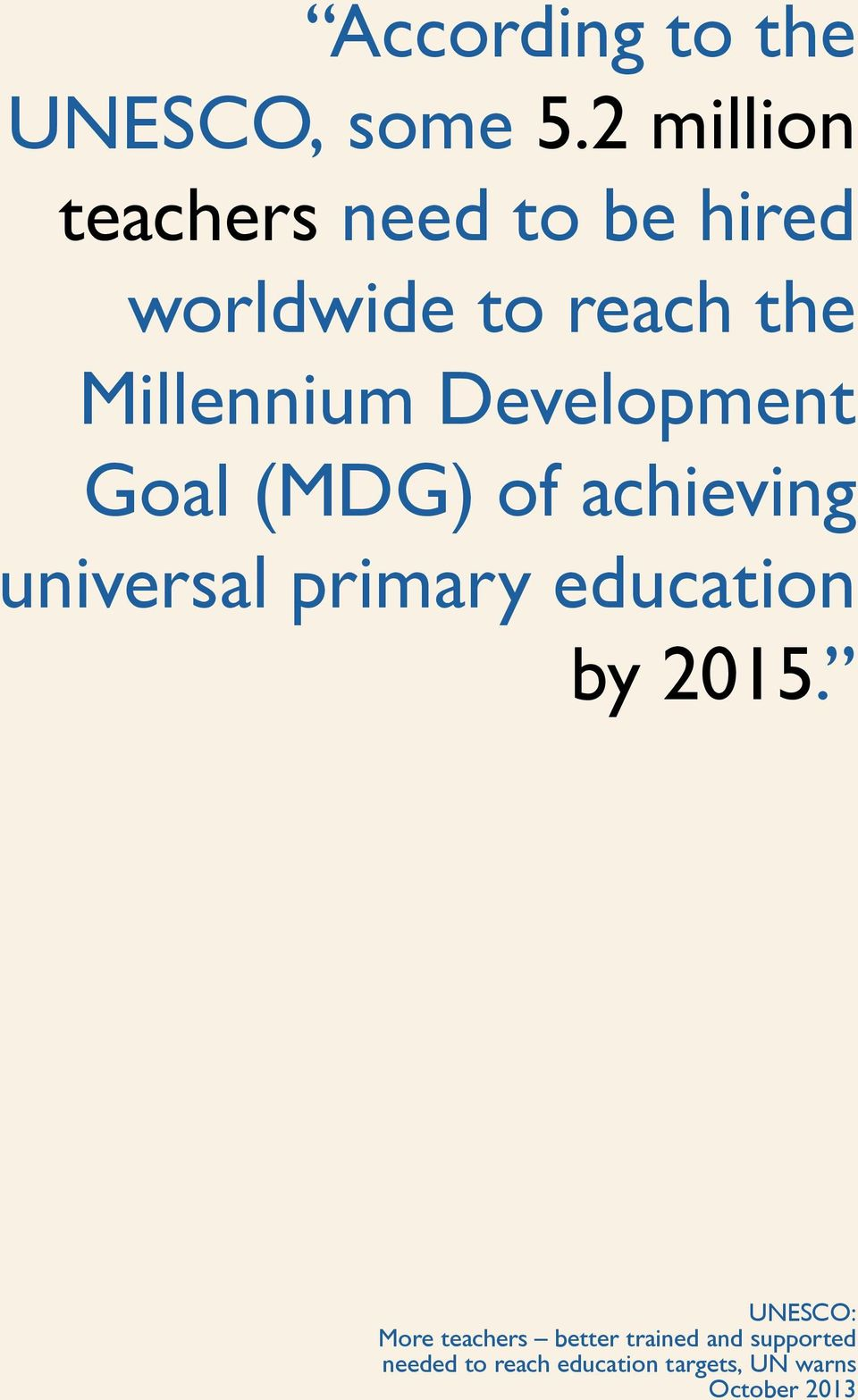 Development Goal (MDG) of achieving universal primary education by