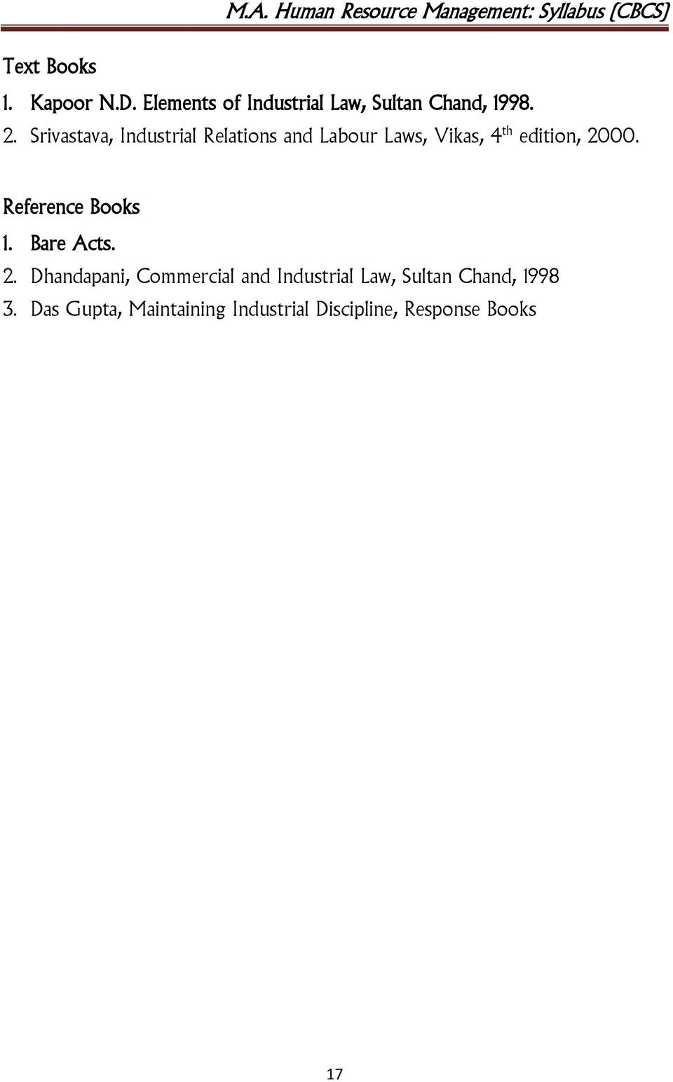 Reference Books 1. Bare Acts. 2.