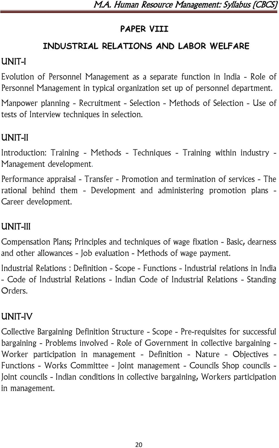 UNIT-II Introduction: Training - Methods - Techniques - Training within industry - Management development.
