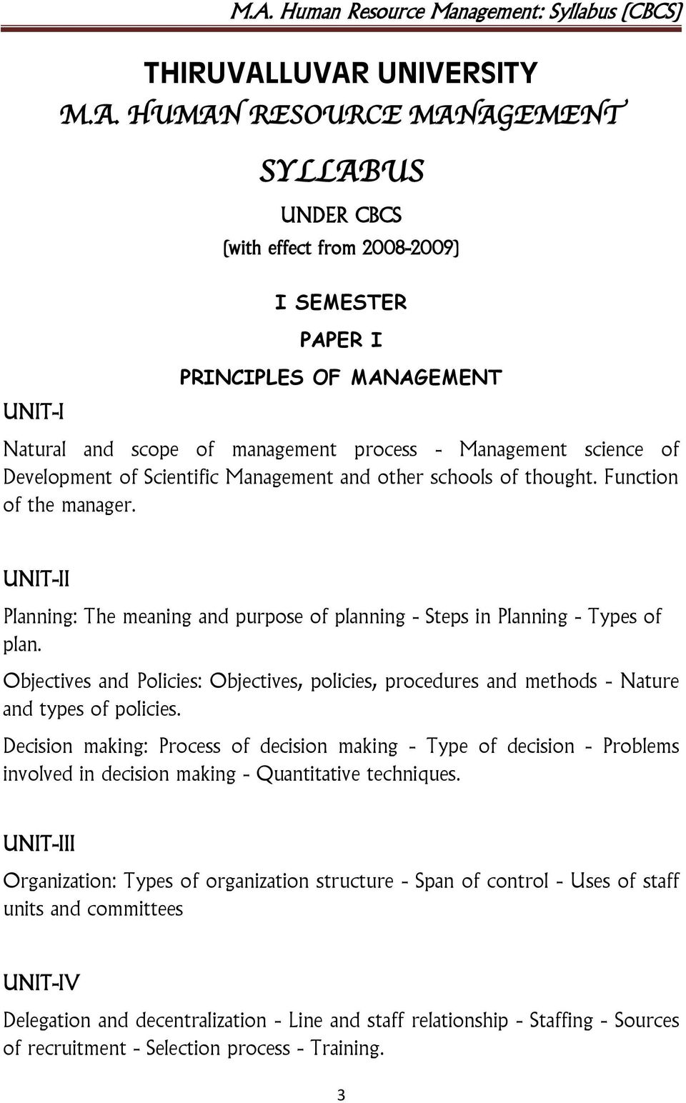 Management science of Development of Scientific Management and other schools of thought. Function of the manager.