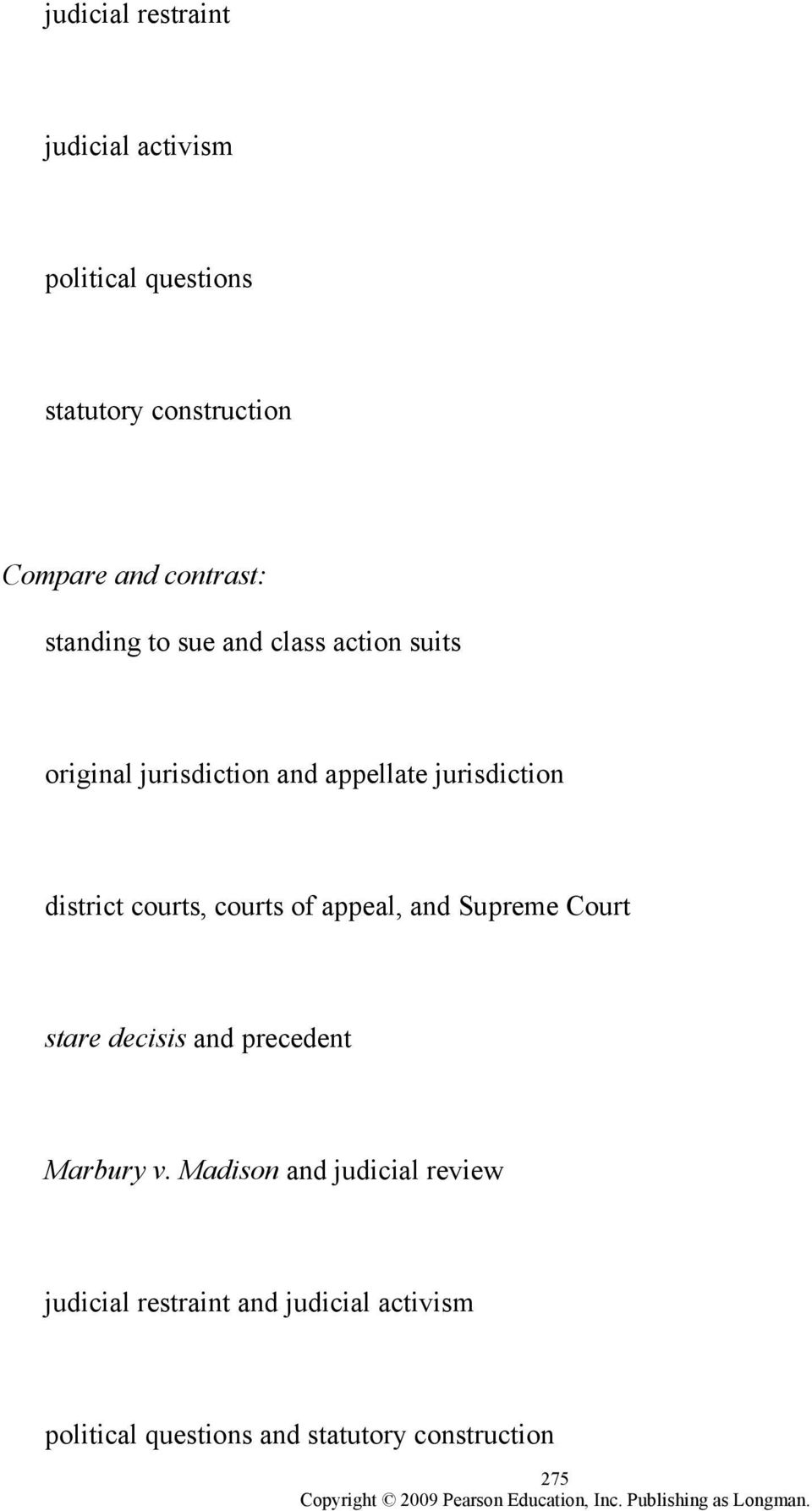 district courts, courts of appeal, and Supreme Court stare decisis and precedent Marbury v.