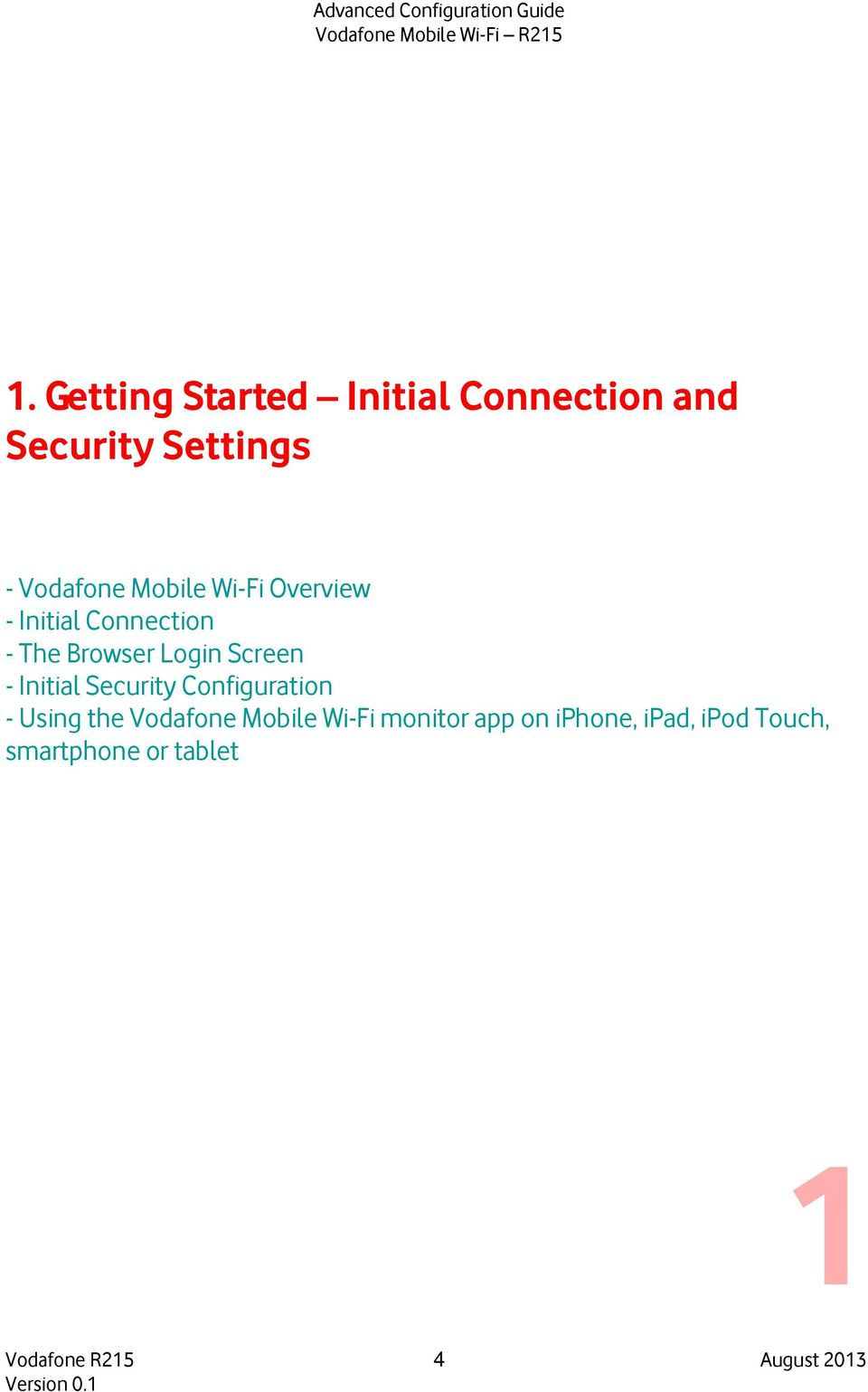 Initial Security Configuration - Using the Vodafone Mobile Wi-Fi monitor