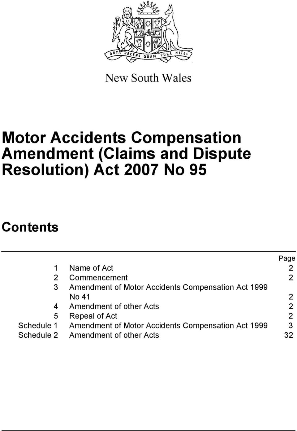Compensation Act 1999 No 41 2 4 Amendment of other Acts 2 5 Repeal of Act 2