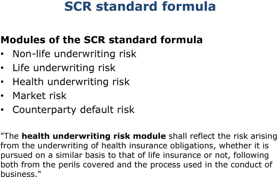 Underwriting an insurance risk