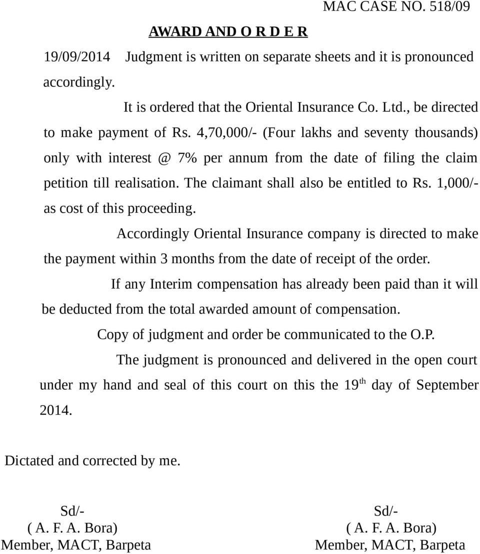 The claimant shall also be entitled to Rs. 1,000/- as cost of this proceeding.