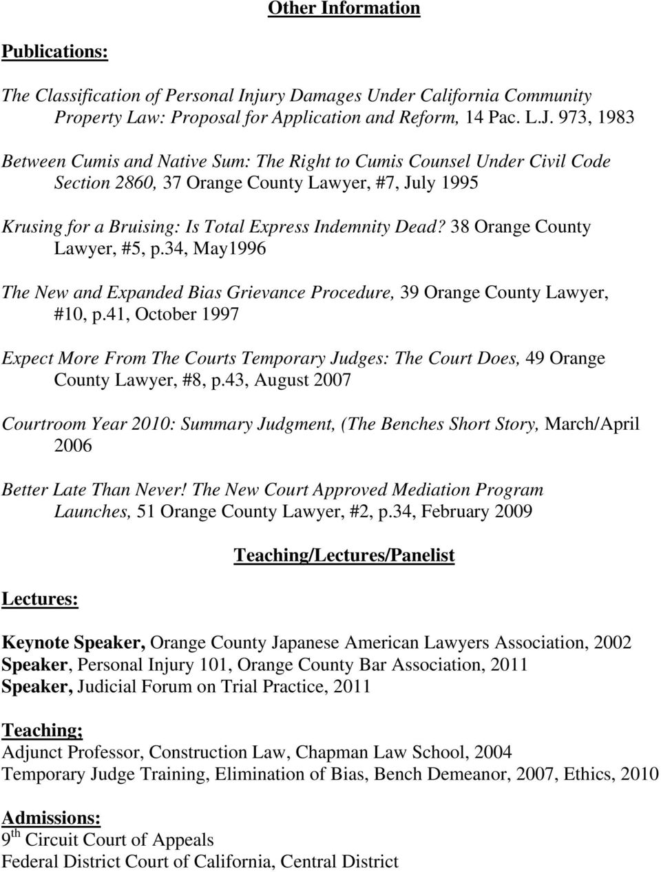 38 Orange County Lawyer, #5, p.34, May1996 The New and Expanded Bias Grievance Procedure, 39 Orange County Lawyer, #10, p.