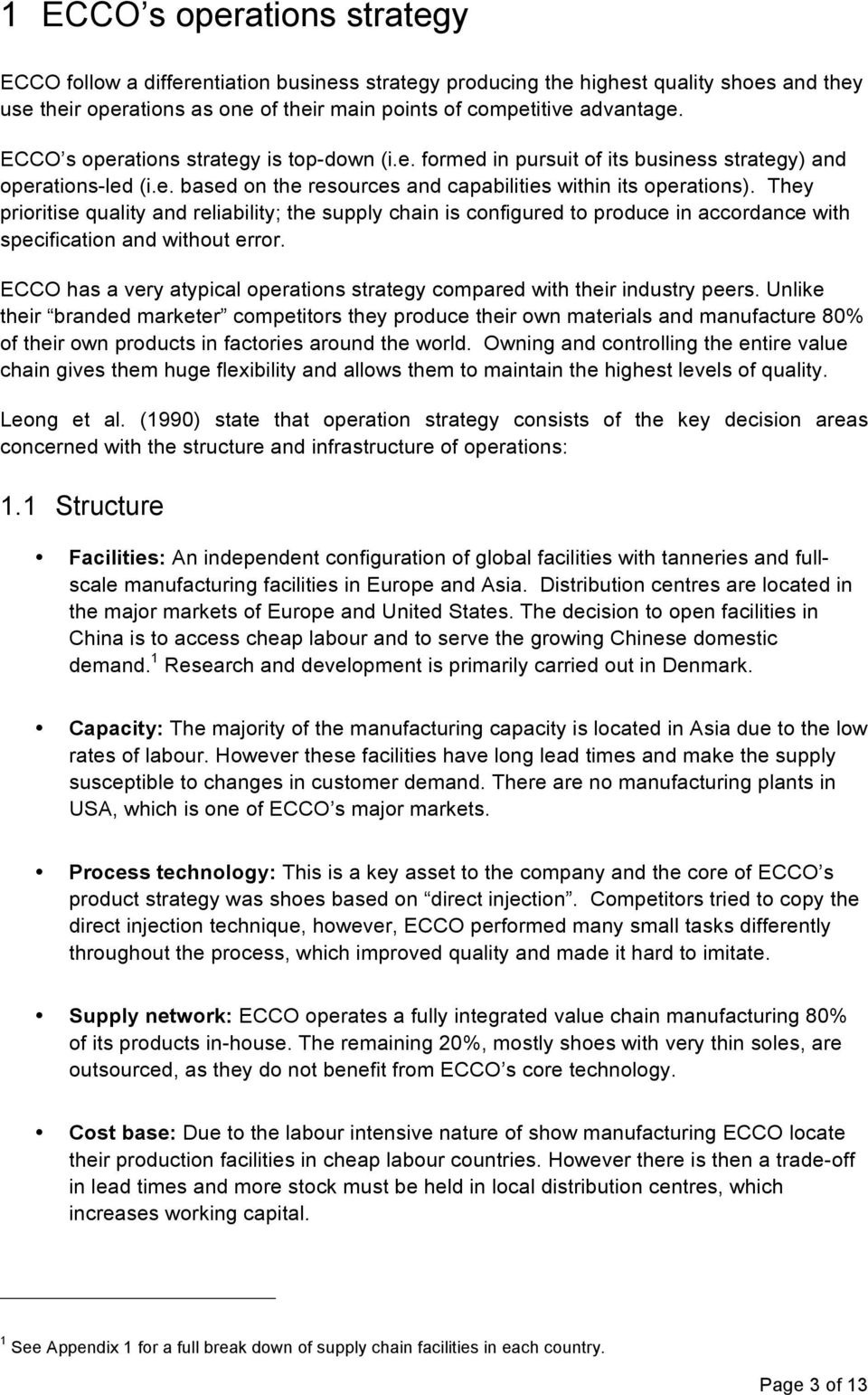 ecco supply chain management Free essay: 1) describe the competitive environment of ecco and determine  how  ecco maintained a fully vertically integrated value chain situated in  various  to date, ecco has done a good job of managing the tradeoffs, but  they  derek mitchell ecco supply chain & operations analysis policy.