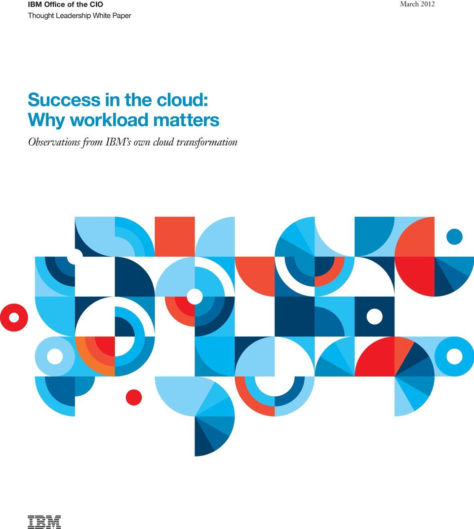 Success in the cloud: Why workload