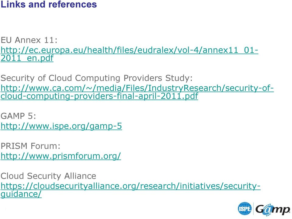 com/~/media/files/industryresearch/security-ofcloud-computing-providers-final-april-2011.