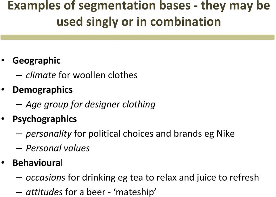Psychographics personality for political choices and brands eg Nike Personal values