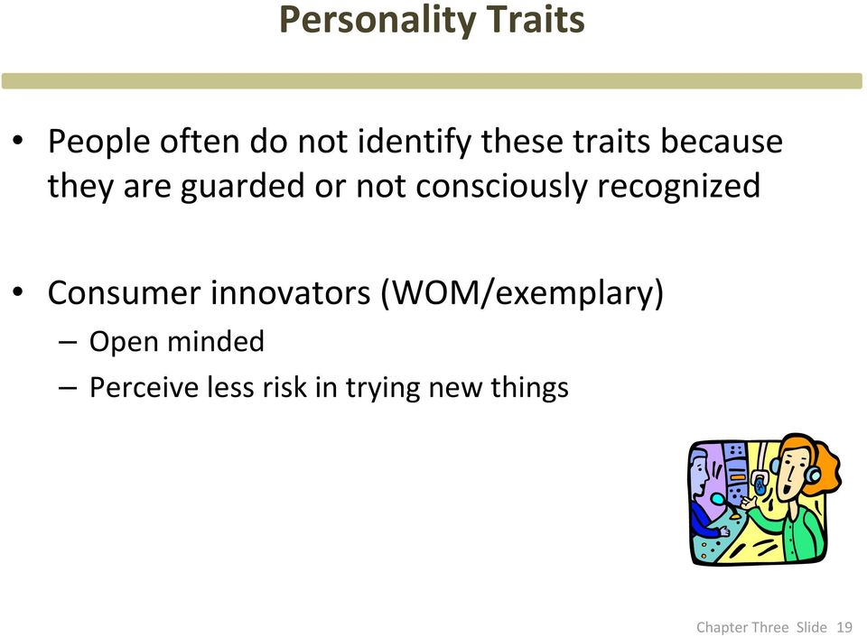 consciously recognized Consumer innovators