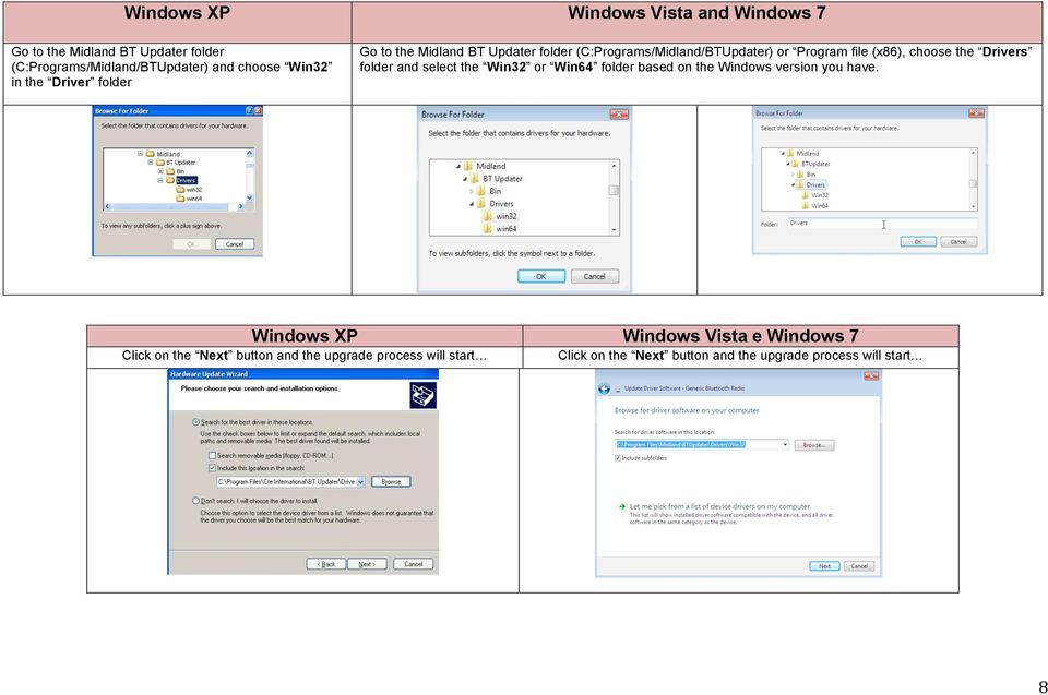 select the Win32 or Win64 folder based on the Windows version you have.