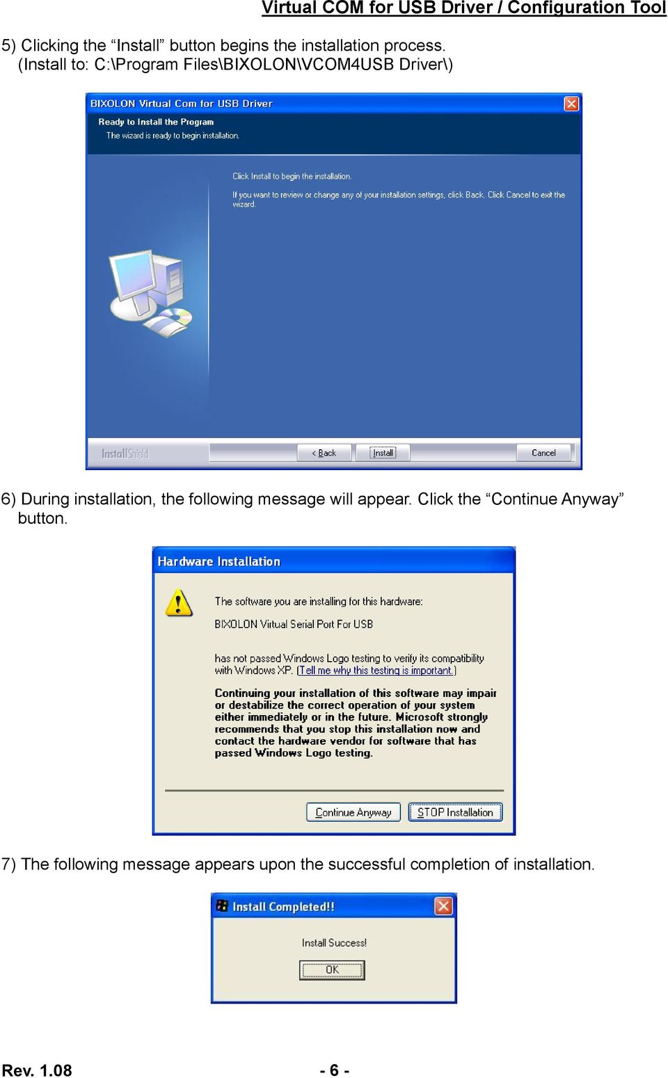 Configuration Tool 6) During installation, the following message will appear.