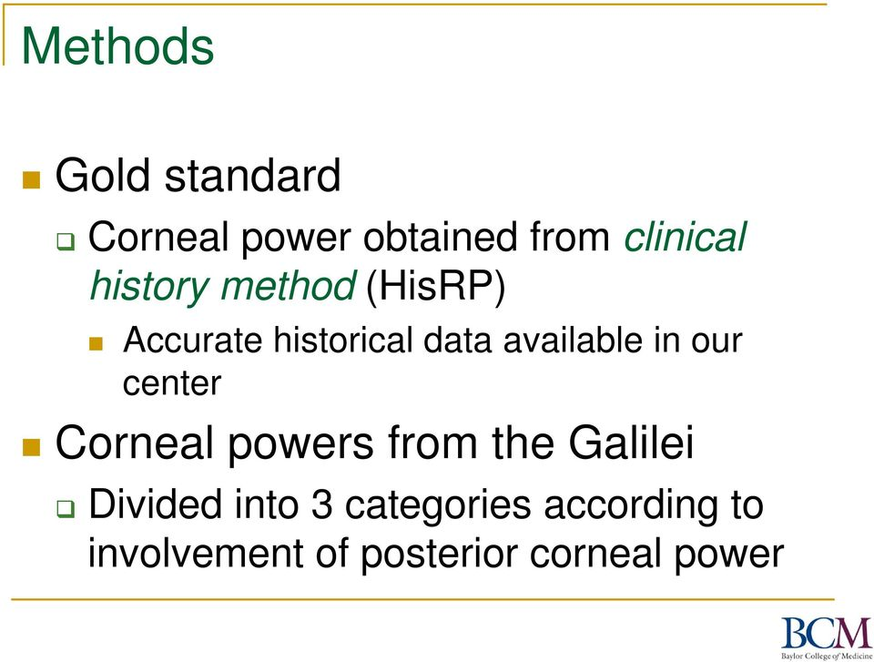 in our center Corneal powers from the Galilei Divided into