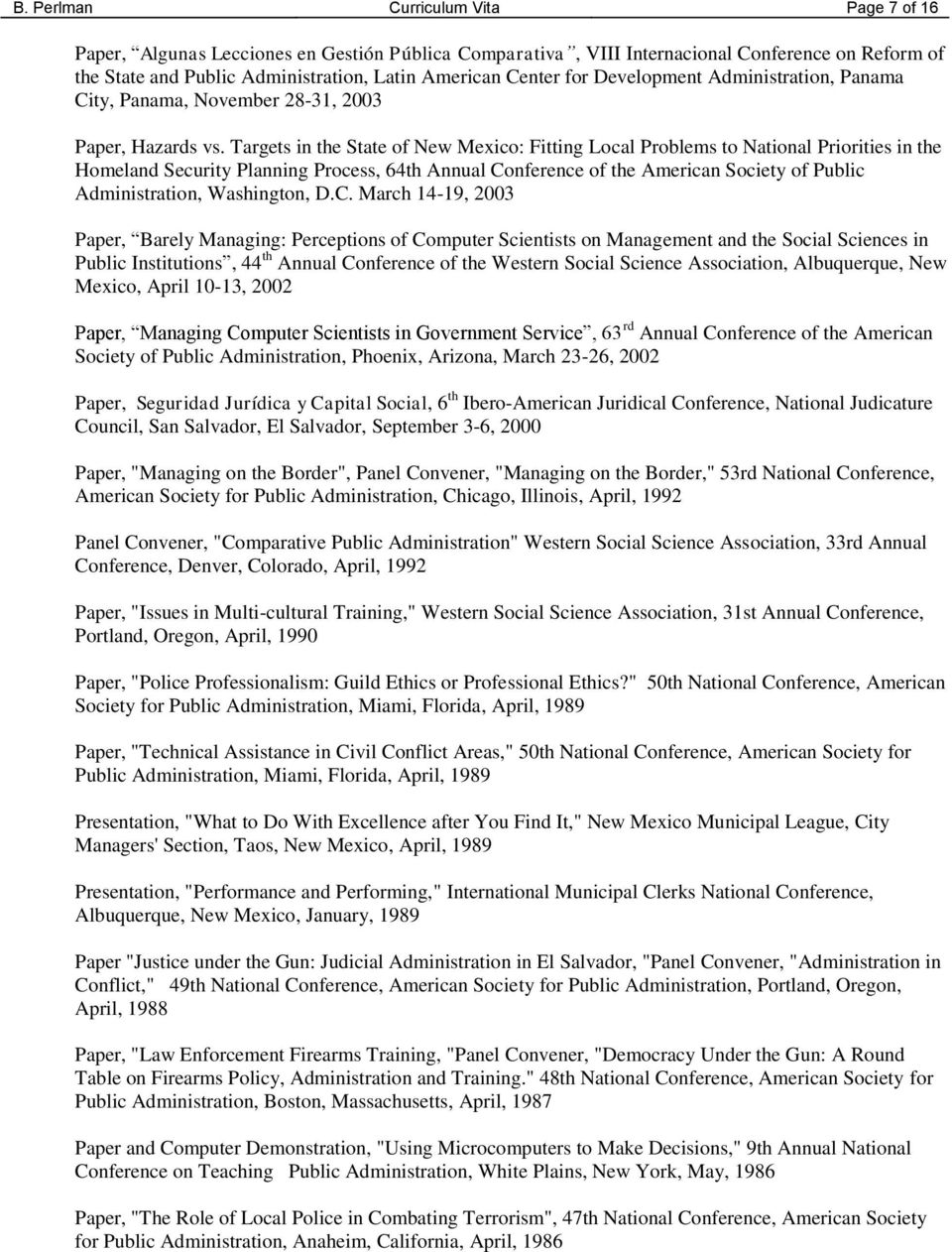 Targets in the State of New Mexico: Fitting Local Problems to National Priorities in the Homeland Security Planning Process, 64th Annual Conference of the American Society of Public Administration,