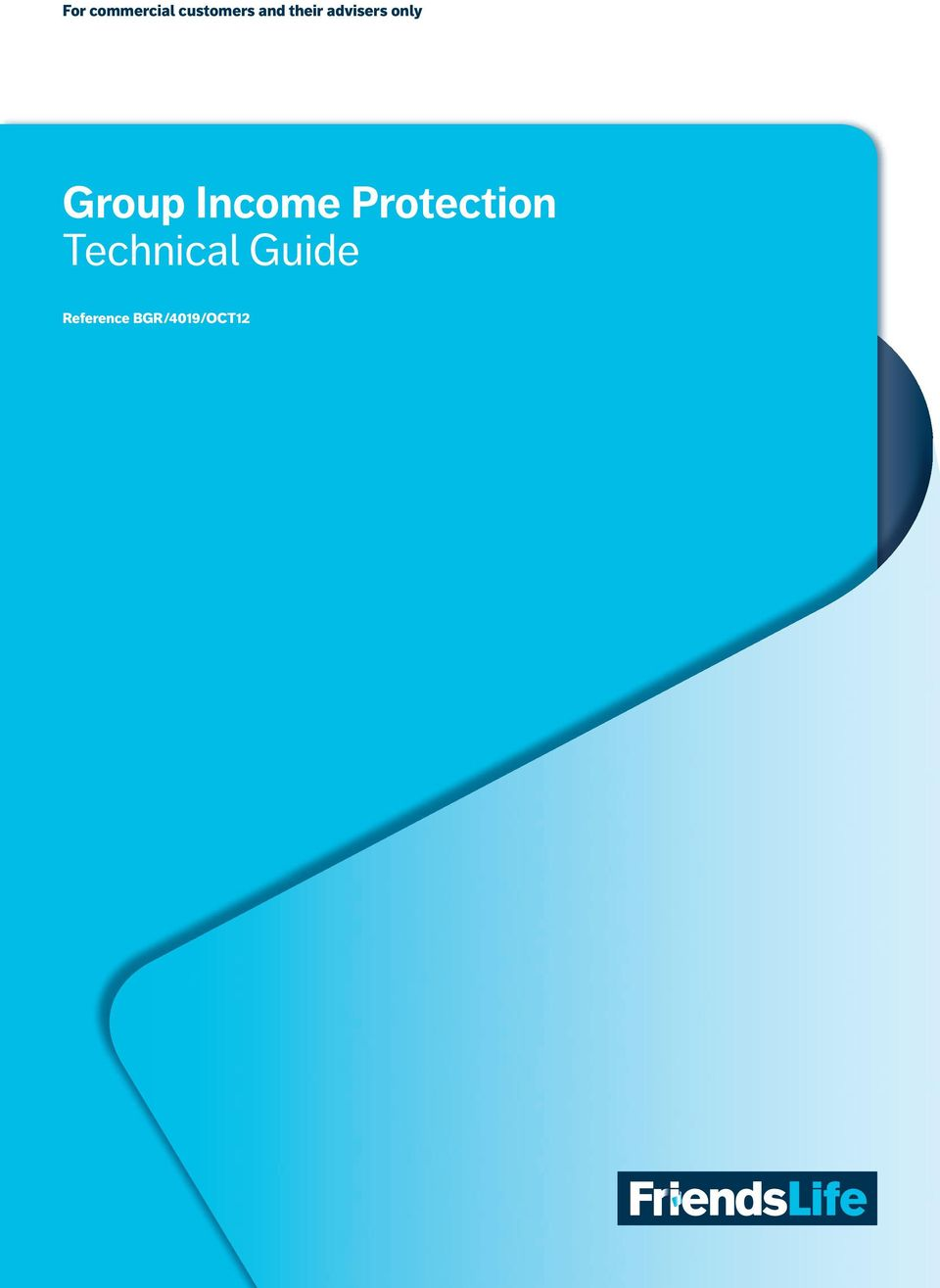 Income Protection Technical
