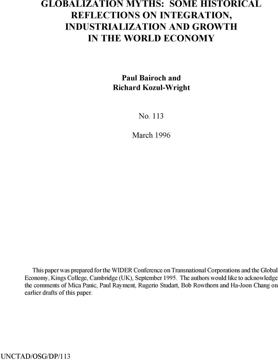 113 March 1996 This paper was prepared for the WIDER Conference on Transnational Corporations and the Global Economy, Kings