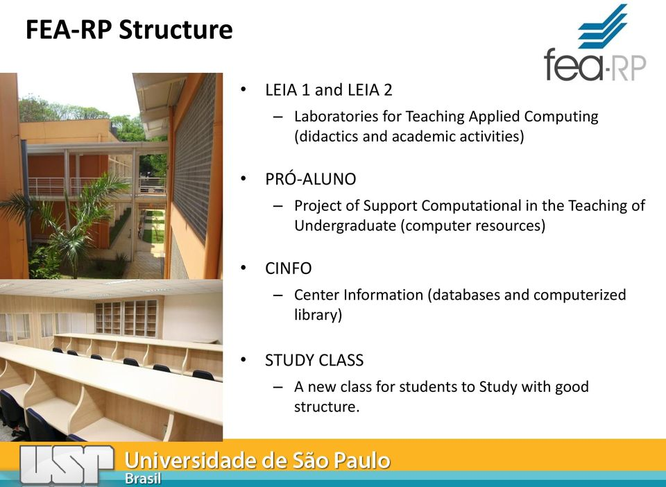 the Teaching of Undergraduate (computer resources) CINFO Center Information