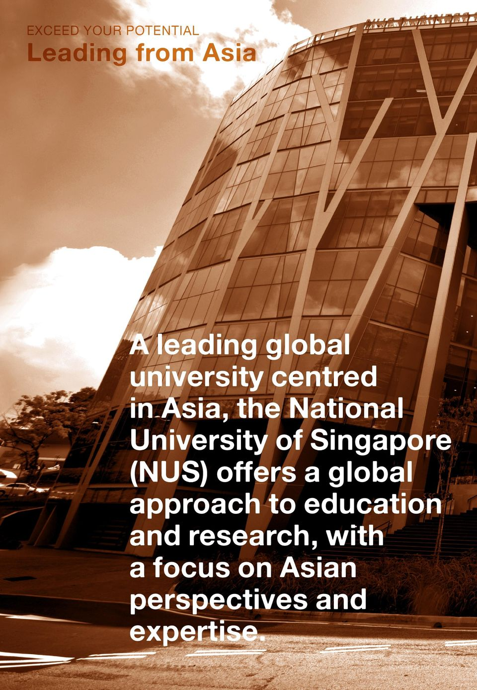 Singapore (NUS) offers a global approach to education and