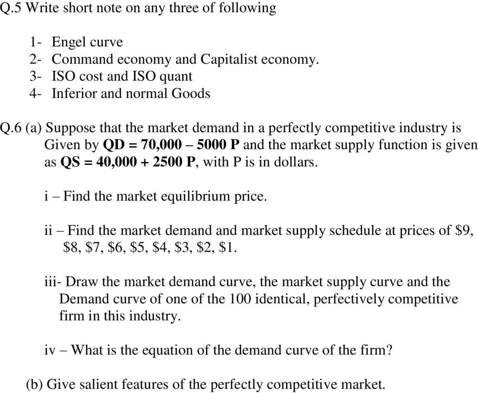 i Find the market equilibrium price. ii Find the market demand and market supply schedule at prices of $9, $8, $7, $6, $5, $4, $3, $2, $1.