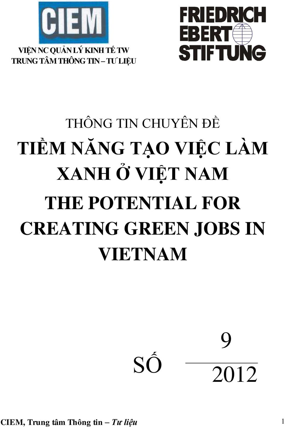 XANH Ở VIỆT NAM THE POTENTIAL FOR CREATING GREEN