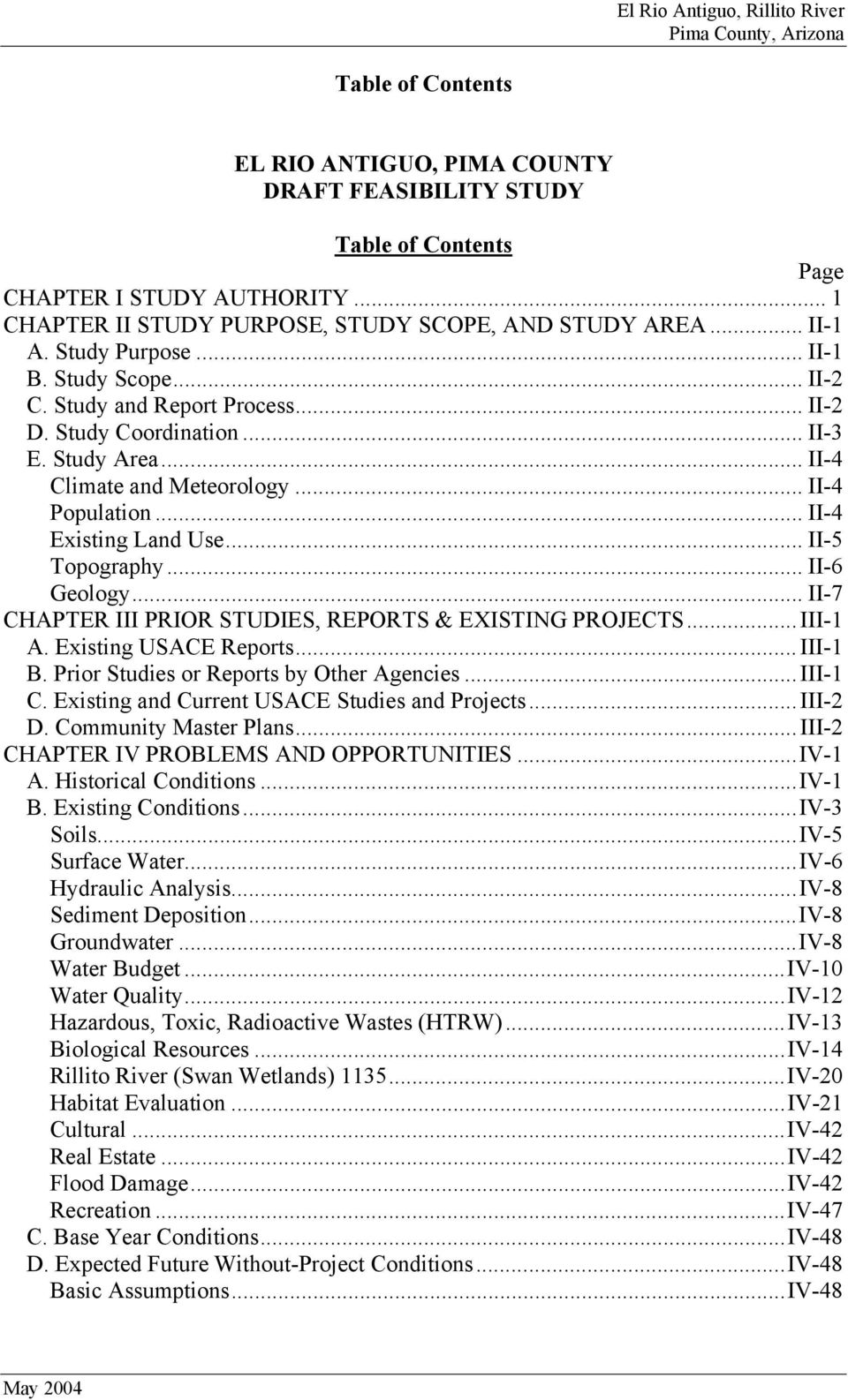 .. II-5 Topography... II-6 Geology... II-7 CHAPTER III PRIOR STUDIES, REPORTS & EXISTING PROJECTS...III-1 A. Existing USACE Reports...III-1 B. Prior Studies or Reports by Other Agencies...III-1 C.
