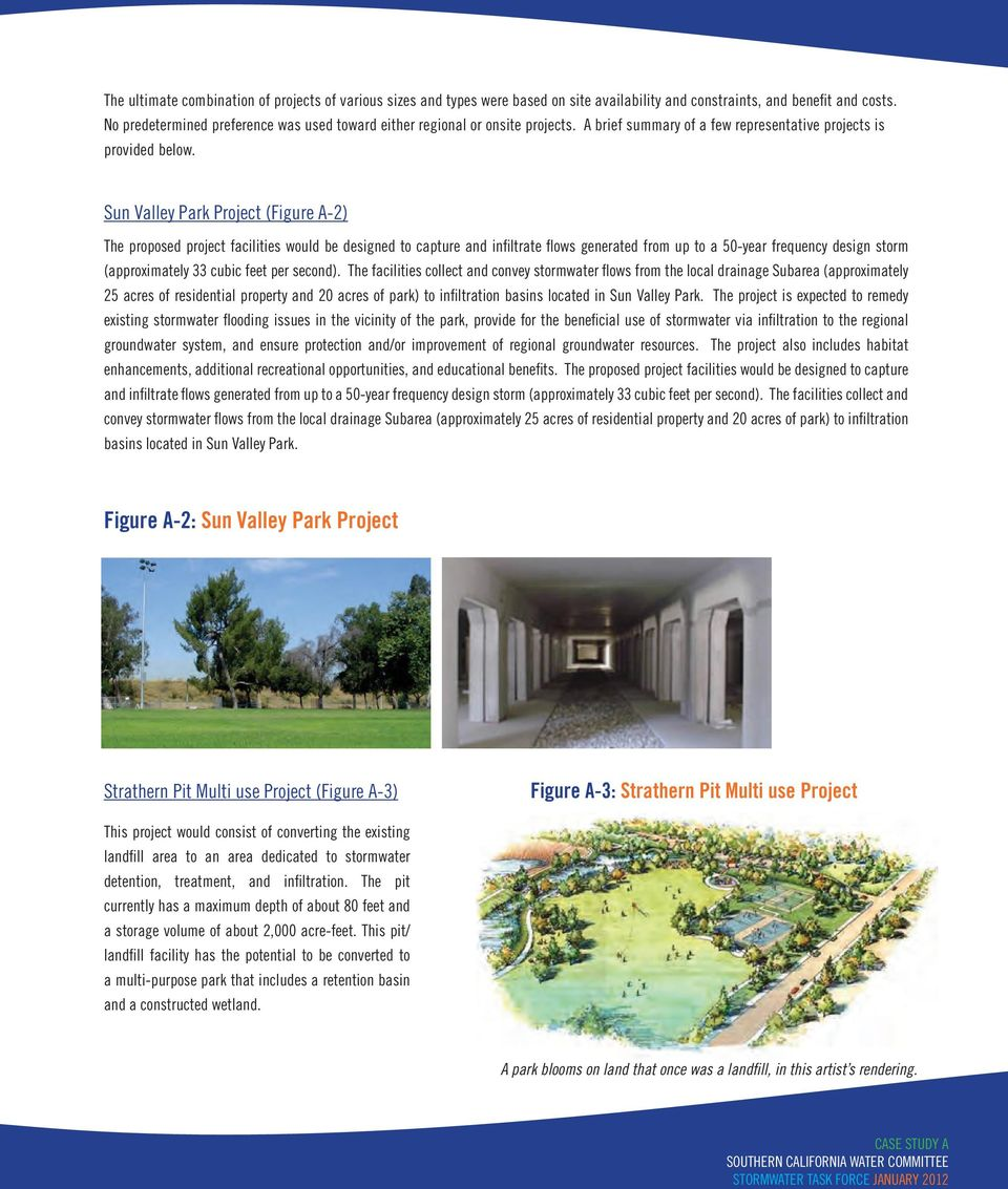 Sun Valley Park Project (Figure A-2) The proposed project facilities would be designed to capture and infiltrate flows generated from up to a 50-year frequency design storm (approximately 33 cubic