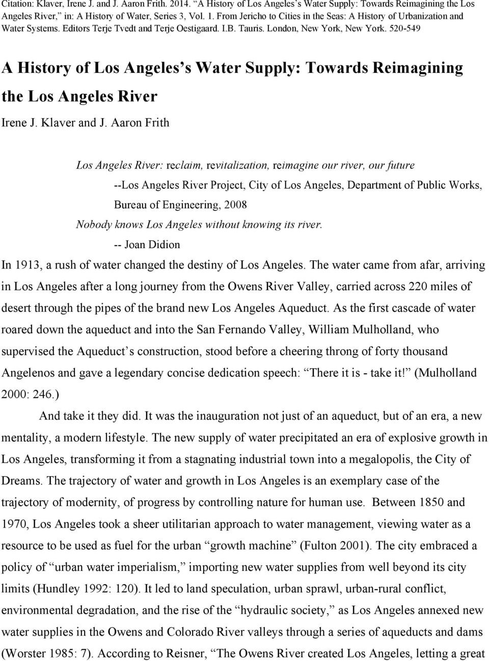 520-549 A History of Los Angeles s Water Supply: Towards Reimagining the Los Angeles River Irene J. Klaver and J.
