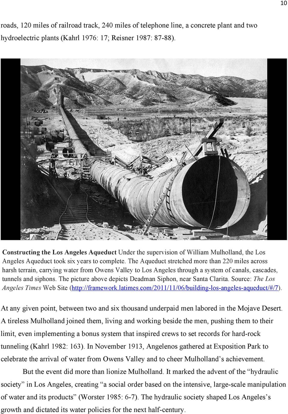 The Aqueduct stretched more than 220 miles across harsh terrain, carrying water from Owens Valley to Los Angeles through a system of canals, cascades, tunnels and siphons.